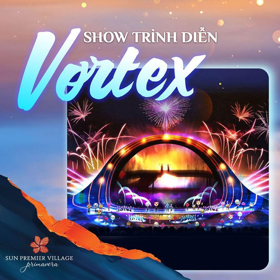 Show trình diễn Vortext tại Sun Premier Village Primavera.